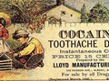 Old Ads you'll never see again!!<br/>Cocaine Toothache Drops